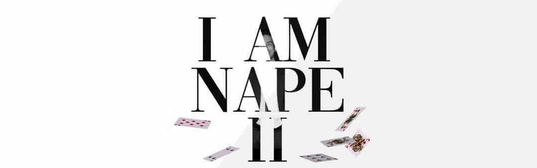 I AM NAPE II