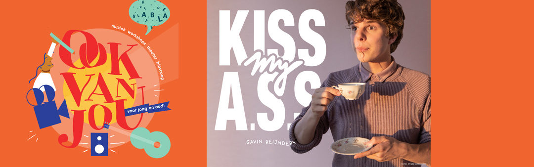 Ook van jou Zomerweken – Kiss my A.S.S. 15:30