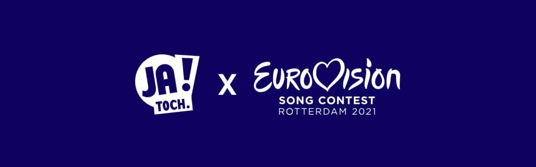 JA! Toch x Eurovision – Open Up